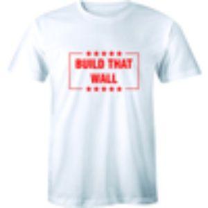 BUILD THAT WALL - President Donald Trump T-shirt